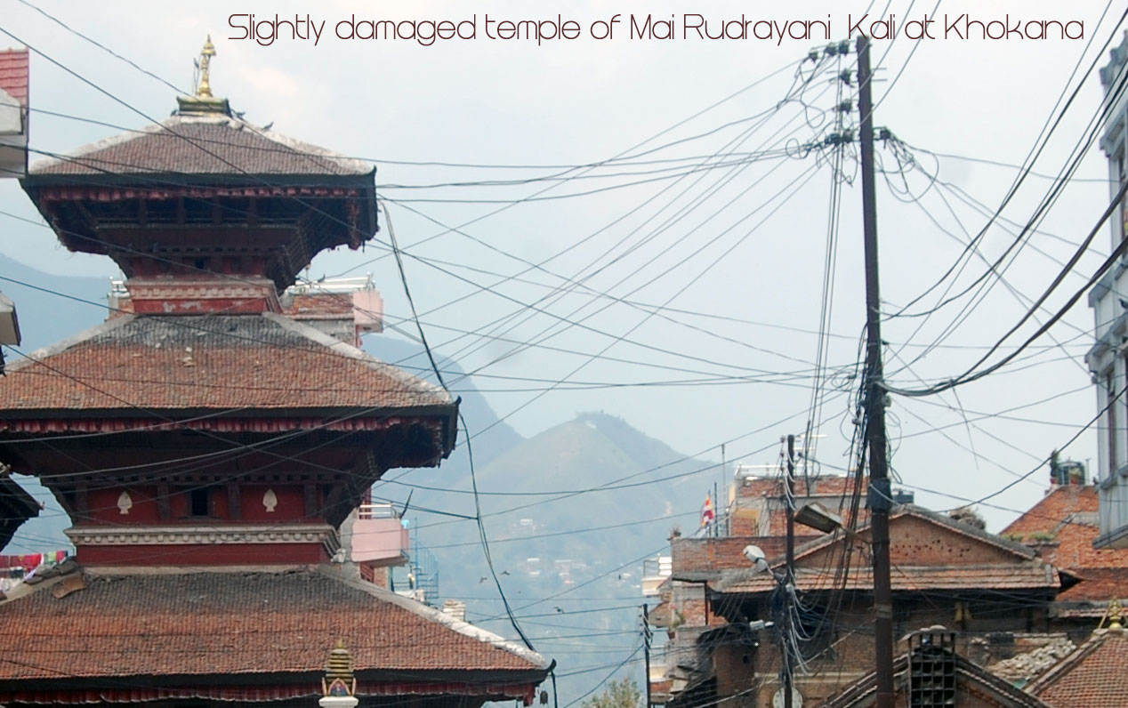 The ancient Temple of Mai Rudrayani Kali at Khokana does not surrender to the quake
